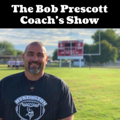 The Bob Prescott Coach's Show
